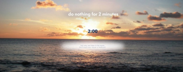 2 minuten niks doen…